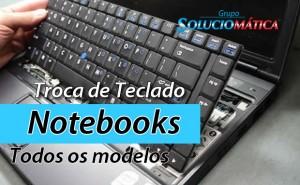 Trocar teclado de notebook