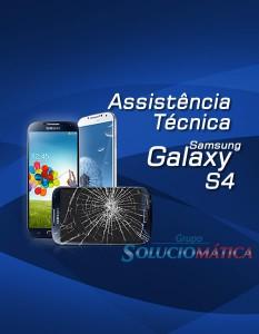 Conserto – Assistência Técnica Samsung Galaxy S4 Rio de Janeiro
