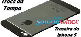 troca da tampa traseira do iphone 5