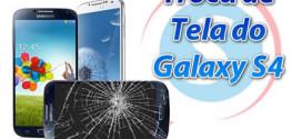 troca vidro galaxy s4