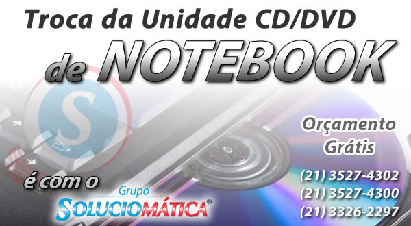 troca leitor dvd de notebook